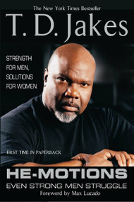 He-Motions (Even Strong Men Struggle) by T. D. Jakes, 9780425202623