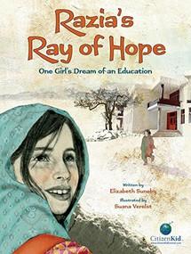Razia's Ray of Hope (One Girl's Dream of an Education) by Liz Suneby, Suana Verelst, 9781554538164