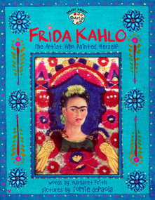 Frida Kahlo (The Artist who Painted Herself) by Margaret Frith, Tomie dePaola, 9780448426778