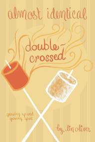 Double-Crossed #3 by Lin Oliver, 9780448451930