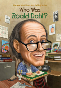 Who Was Roald Dahl? by True Kelley, Who HQ, Stephen Marchesi, 9780448461465