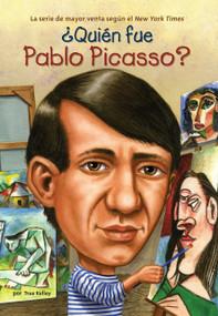 ¿Quién fue Pablo Picasso? by True Kelley, Who HQ, True Kelley, 9780448461755