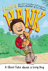A Short Tale About a Long Dog #2 by Henry Winkler, Lin Oliver, Scott Garrett, 9780448479989