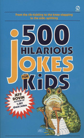 500 Hilarious Jokes for Kids by Jeff Rovin, 9780451165497