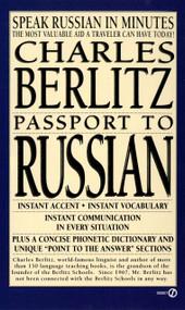 Passport to Russian (Speak Russian in Minutes) by Charles Berlitz, 9780451172006