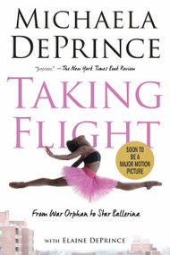 Taking Flight: From War Orphan to Star Ballerina - 9780385755146 by Michaela DePrince, Elaine Deprince, 9780385755146