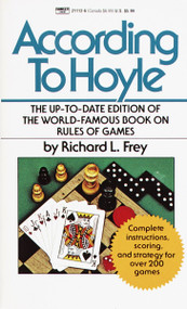 According to Hoyle (The Up-to-Date Edition of the World-Famous Book on Rules of Games) by Richard L. Frey, 9780449211120