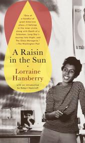 A Raisin in the Sun - 9780679755333 by Lorraine Hansberry, 9780679755333