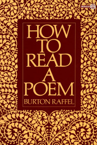 How to Read a Poem by Burton Raffel, 9780452010338