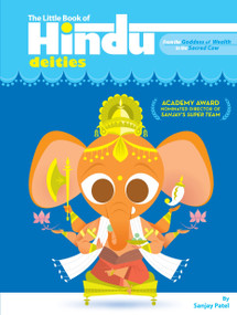 The Little Book of Hindu Deities (From the Goddess of Wealth to the Sacred Cow) by Sanjay Patel, 9780452287754