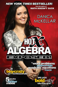 Hot X: Algebra Exposed! by Danica McKellar, 9780452297197