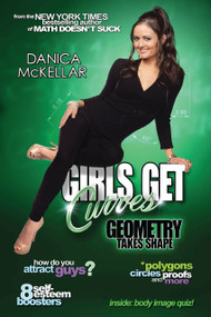 Girls Get Curves (Geometry Takes Shape) by Danica McKellar, 9780452298743