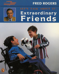 Extraordinary Friends by Fred Rogers, Jim Judkis, 9780698118614