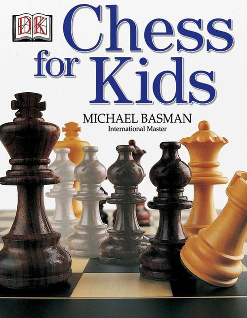 Chess for Kids by Michael Basman, 9780756618070