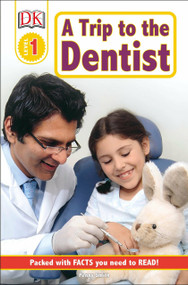 DK Readers L1: A Trip to the Dentist by Penny Smith, 9780756619145