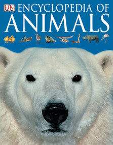 Encyclopedia of Animals by DK, 9780756619725