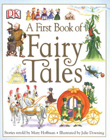 A First Book of Fairy Tales by Mary Hoffman, Julie Downing, 9780756621070