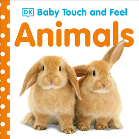 Baby Touch and Feel: Animals by DK, 9780756634681