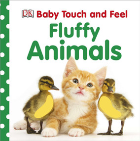 Baby Touch and Feel: Fluffy Animals by DK, 9780756697860