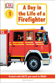 DK Readers L1: Jobs People Do: A Day in the Life of a Firefighter by Linda Hayward, 9780789473653