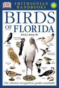 Handbooks: Birds of Florida (The Clearest Recognition Guide Available) by DK, 9780789483874