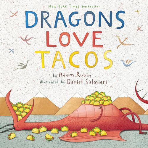 Dragons Love Tacos by Adam Rubin, Daniel Salmieri, 9780803736801
