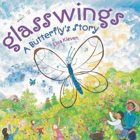 Glasswings (A Butterfly's Story) by Elisa Kleven, 9780803737426