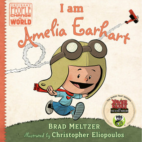 I am Amelia Earhart by Brad Meltzer, Christopher Eliopoulos, 9780803740822