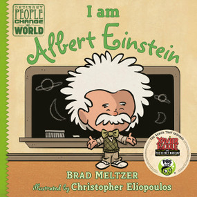I am Albert Einstein by Brad Meltzer, Christopher Eliopoulos, 9780803740846