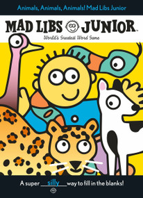 Animals, Animals, Animals! Mad Libs Junior by Jennifer Frantz, Leonard Stern, 9780843109511
