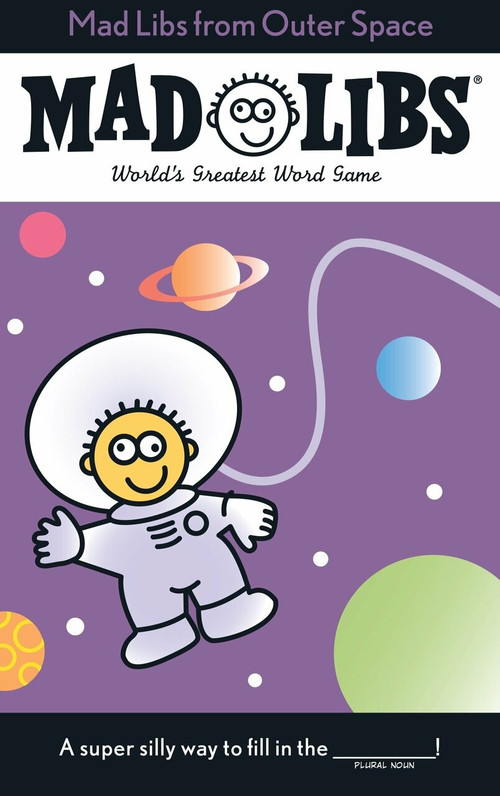 Mad Libs from Outer Space by Roger Price, Leonard Stern, 9780843124439