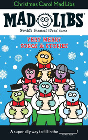 Christmas Carol Mad Libs (Stocking Stuffer Mad Libs) by Roger Price, Leonard Stern, 9780843126761