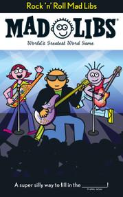 Rock 'n' Roll Mad Libs by Roger Price, Leonard Stern, 9780843126952