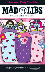 Sleepover Party Mad Libs by Roger Price, Leonard Stern, 9780843126990