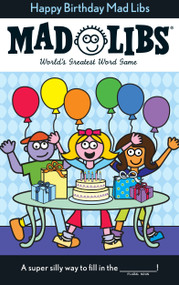 Happy Birthday Mad Libs by Roger Price, Leonard Stern, 9780843133110