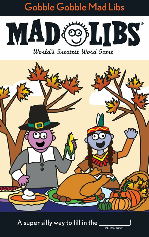 Gobble Gobble Mad Libs by Roger Price, Leonard Stern, 9780843172928