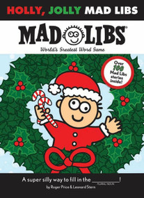 Holly, Jolly Mad Libs by Roger Price, Leonard Stern, 9780843189506