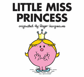 Little Miss Princess by Adam Hargreaves, Adam Hargreaves, 9780843198348