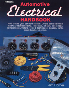 Automotive Electrical Handbook (How to Wire Your Car from Scratch) by Inkwell Co. Inc., 9780895862389