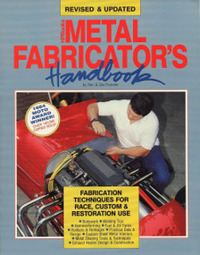 Metal Fabricator's Handbook (Fabrication Techniques for Race, Custom, & Restoration Use, Revised and Updated) by Ron Fournier, 9780895868701