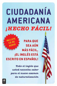 Ciudadania Americana ¡Hecho fácil! con CD (United States Citizenship Test Guide by Raquel Roque, 9780983139058