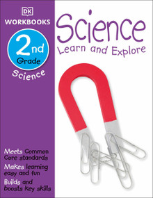 DK Workbooks: Science, Second Grade (Learn and Explore) by DK, 9781465417299
