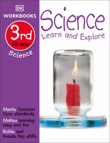 DK Workbooks: Science, Third Grade (Learn and Explore) by DK, 9781465417305