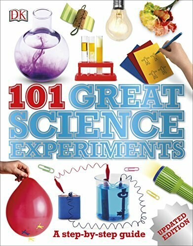101 Great Science Experiments (A Step-by-Step Guide) by Neil Ardley, 9781465428264