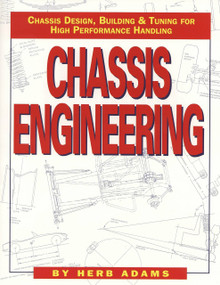 Chassis Engineering (Chassis Design, Building & Tuning for High Performance Cars) by Herb Adams, 9781557880550