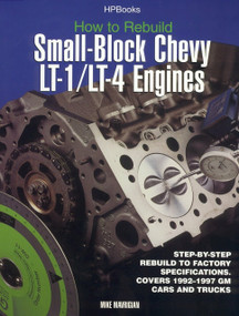 How to Rebuild Small-Block Chevy LT-1/LT-4 Engines (Step-by-Step Rebuild to Factory Specifications) by Mike Mavrigian, 9781557883933