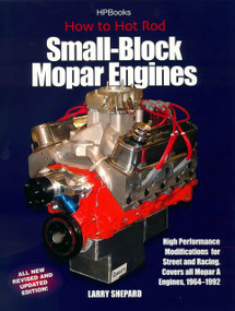 How to Hot Rod Small-Block Mopar Engines (High Performance Modifications for Street and Racing, Revised and Updated Edition) by Larry Shepard, 9781557884053