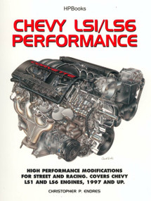 Chevy LS1/LS6 Performance (High Performance Modifications for Street and Racing) by Chris Endres, 9781557884077