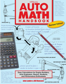 Auto Math Handbook HP1554 (Easy Calculations for Engine Builders, Auto Engineers, Racers, Students, and Per formance Enthusiasts) by John Lawlor, William Hancock, 9781557885548