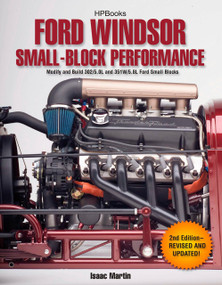 Ford Windsor Small-Block Performance HP1558 (Modify and Build 302/5.0L ND 351W/5.8L Ford Small Blocks) by Isaac Martin, 9781557885586